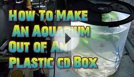 How to make An Aquarium Tank out of an Plastic CD box
